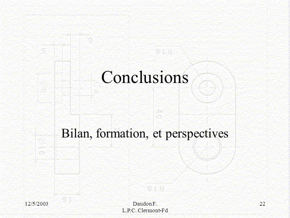 Bilan, formation, et perspectives