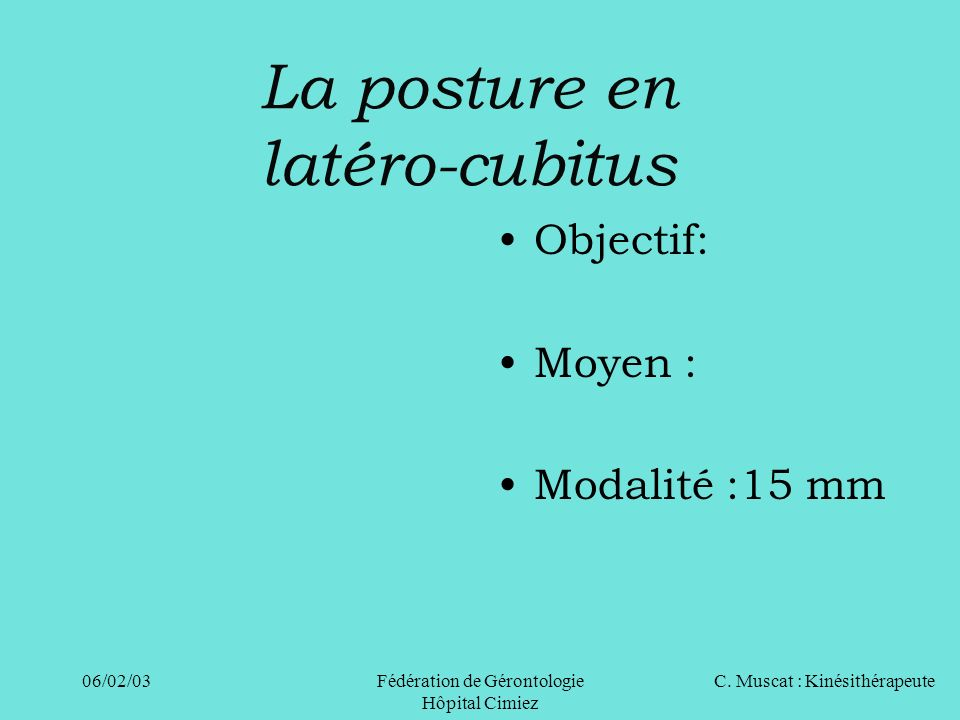 La posture en latéro-cubitus