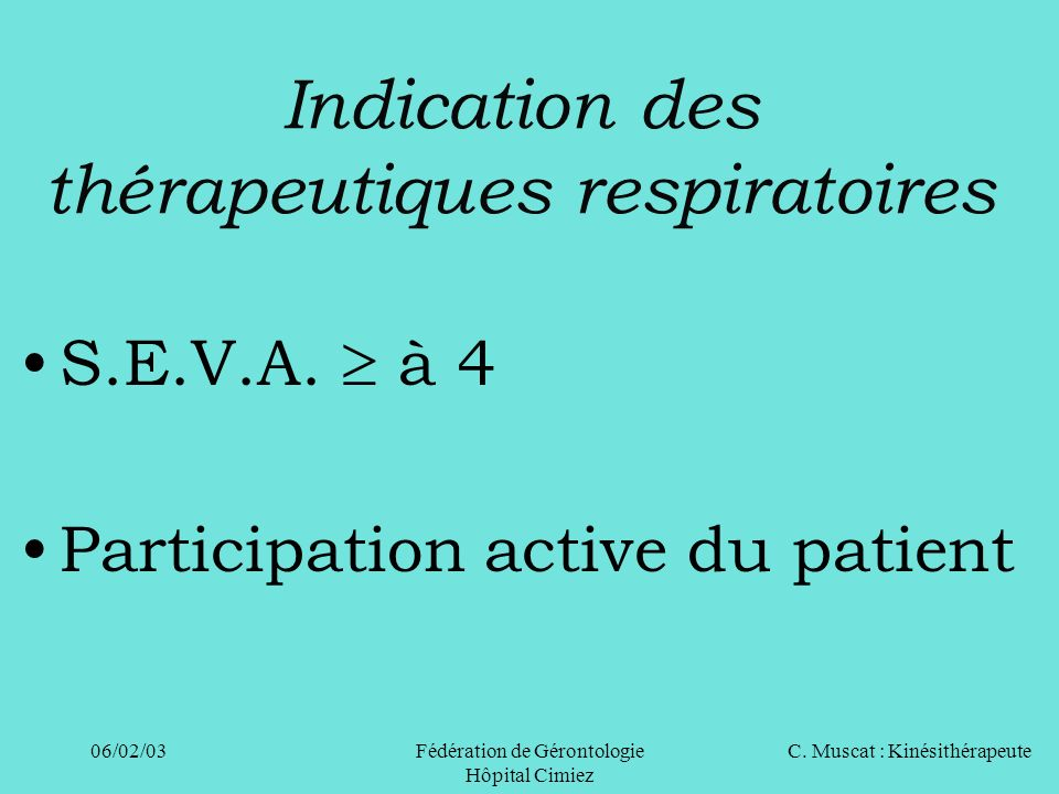 Indication des thérapeutiques respiratoires