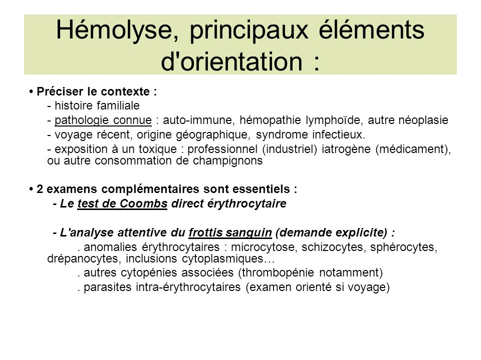 Hémolyse, principaux éléments d orientation :