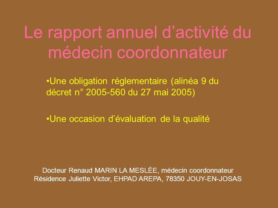 Le rapport annuel d'activité du médecin coordonnateur