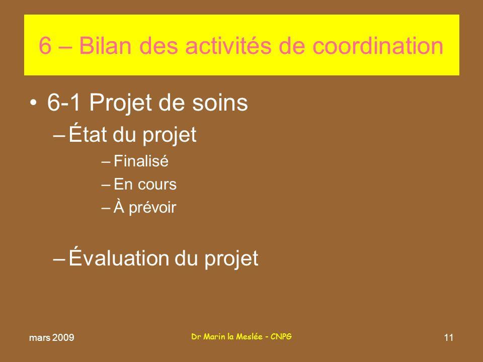 6 – Bilan des activités de coordination