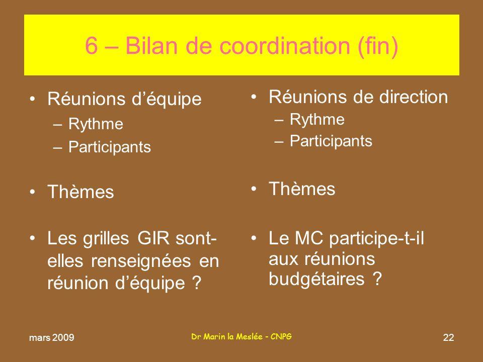 6 – Bilan de coordination (fin)