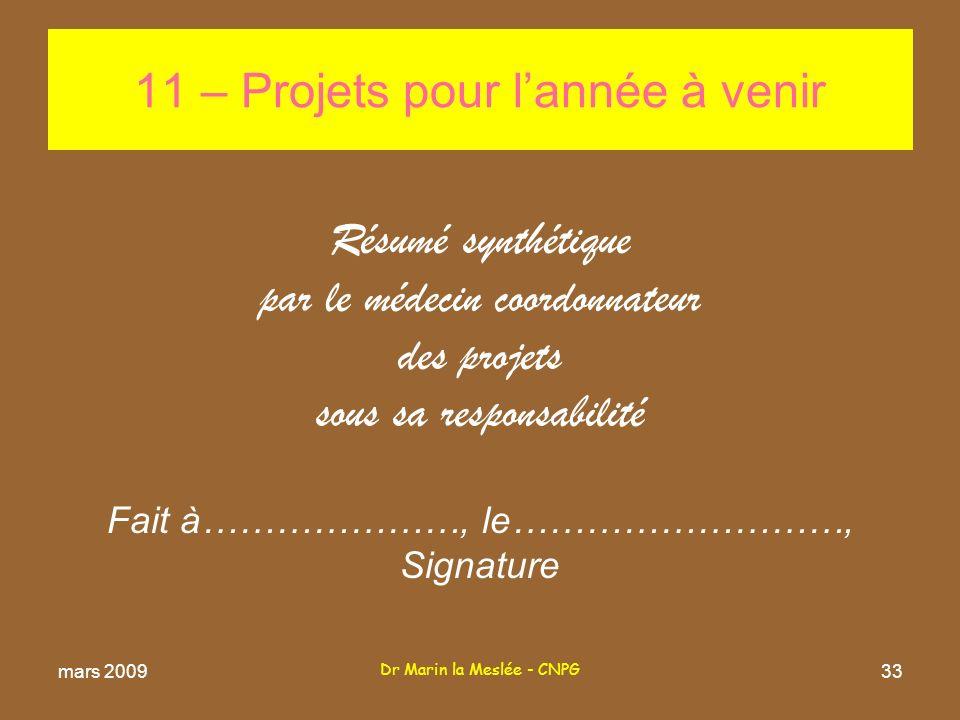 11 – Projets pour l'année à venir