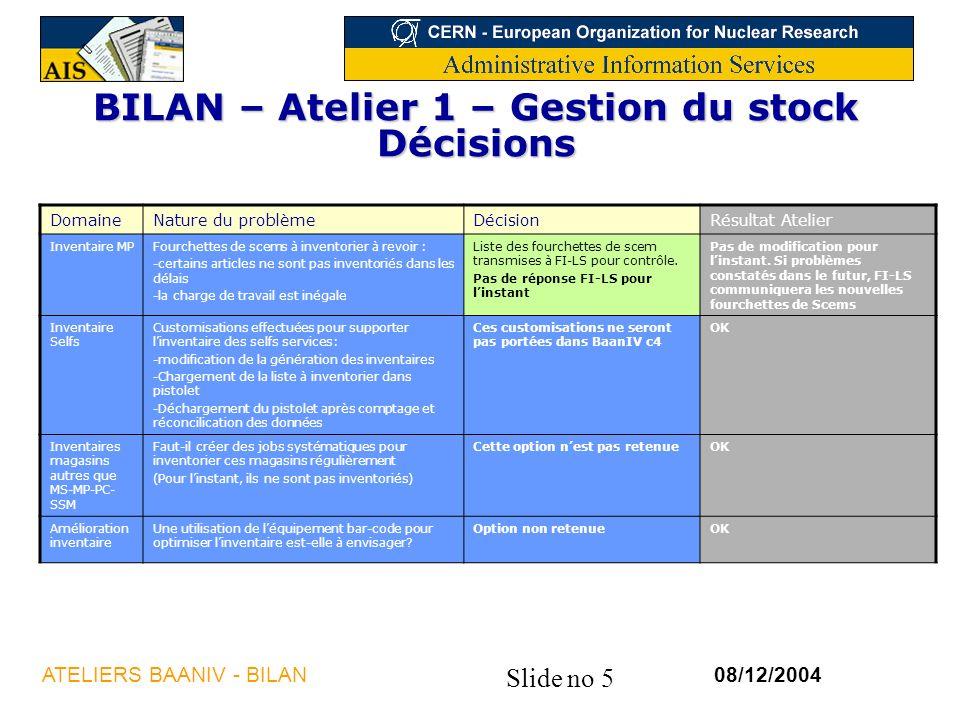 BILAN – Atelier 1 – Gestion du stock Décisions