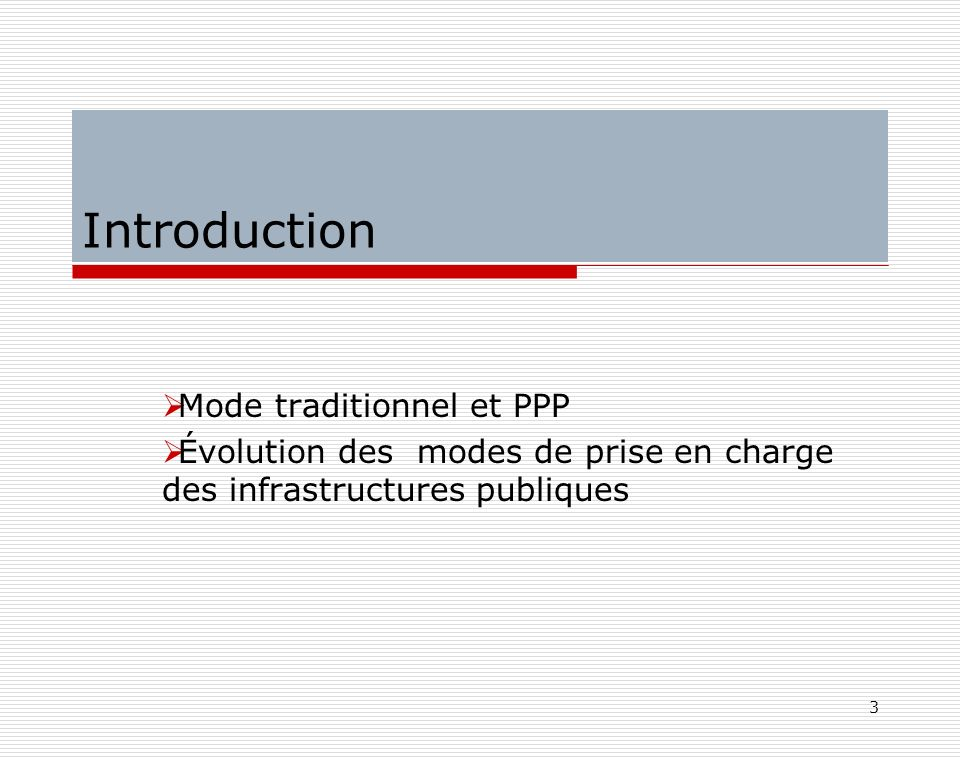 Introduction Mode traditionnel et PPP