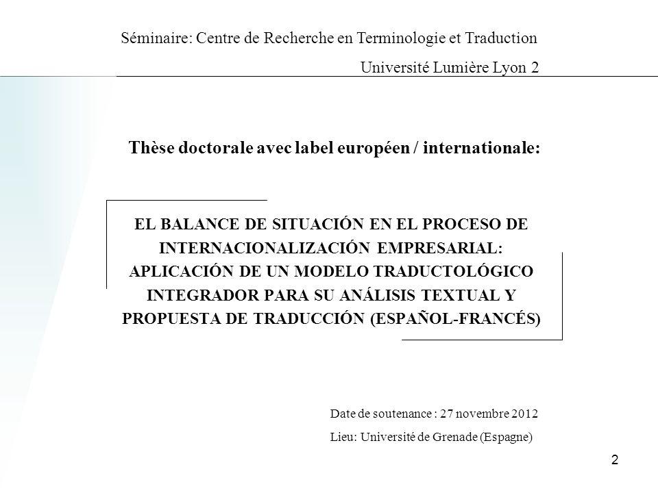 Thèse doctorale avec label européen / internationale: