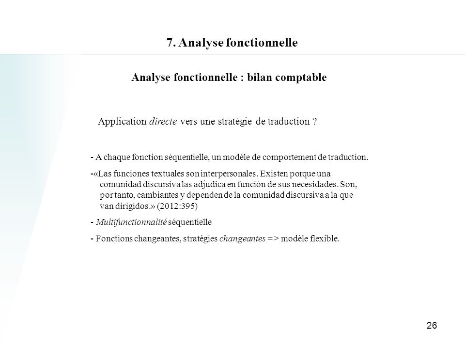 7. Analyse fonctionnelle Analyse fonctionnelle : bilan comptable