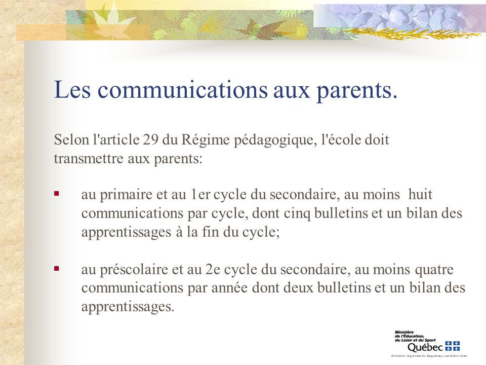 Les communications aux parents.