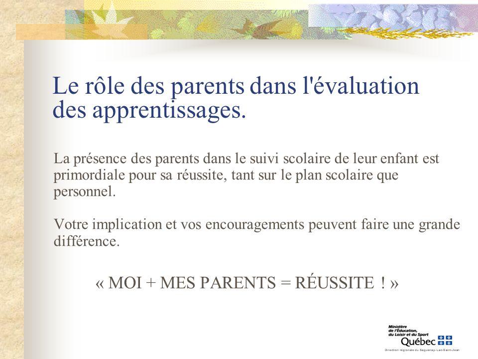 Le rôle des parents dans l évaluation des apprentissages.