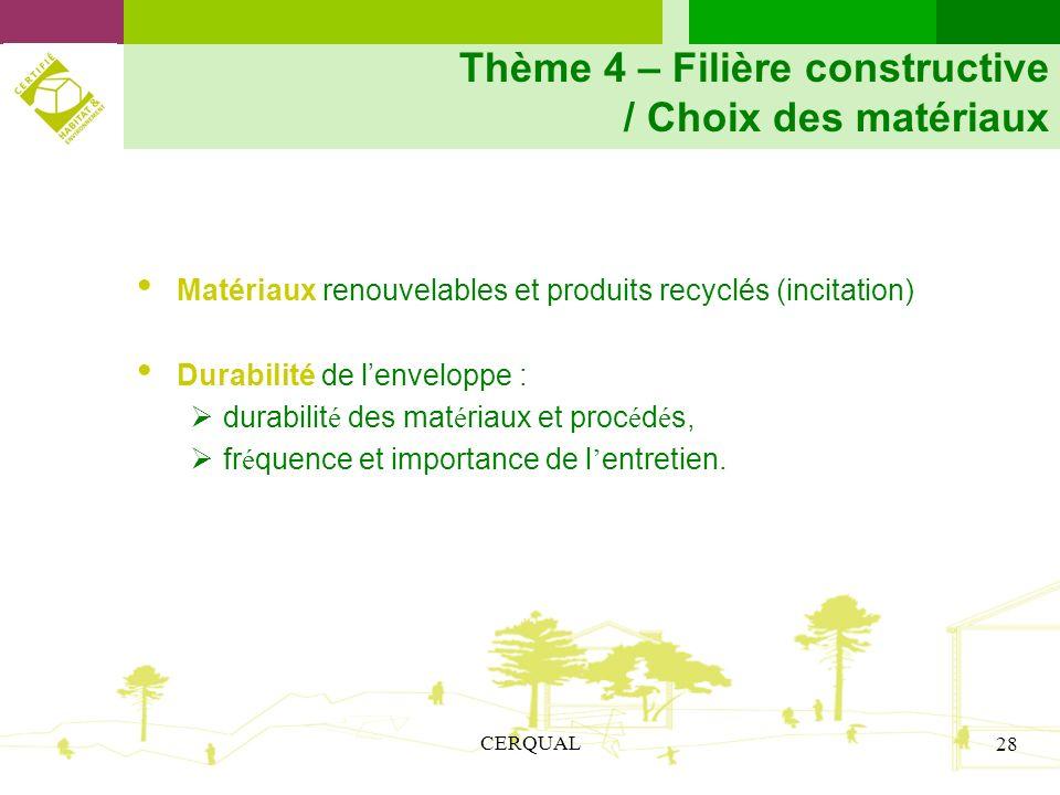 Thème 4 – Filière constructive / Choix des matériaux