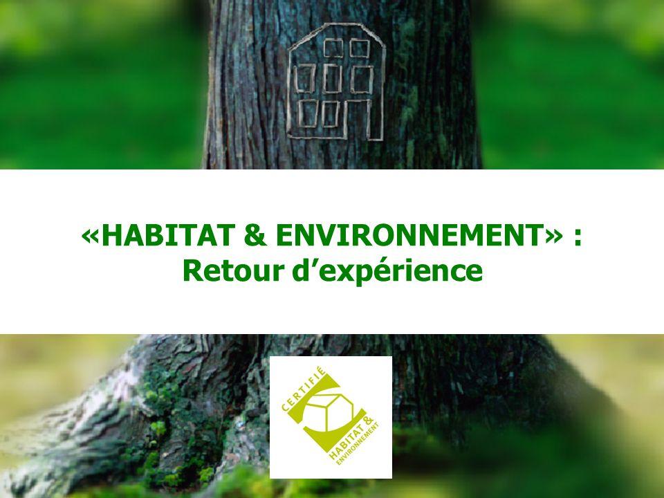 «HABITAT & ENVIRONNEMENT» : Retour d'expérience