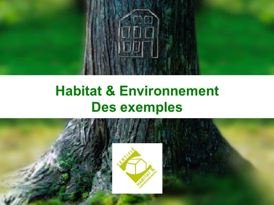 Habitat & Environnement Des exemples