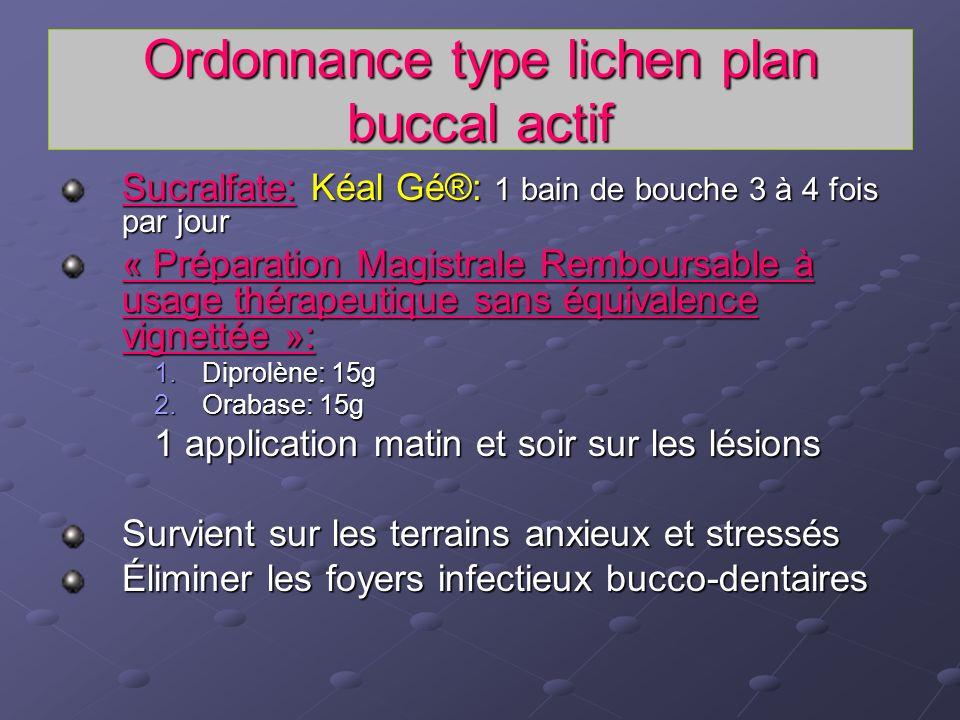 Ordonnance type lichen plan buccal actif