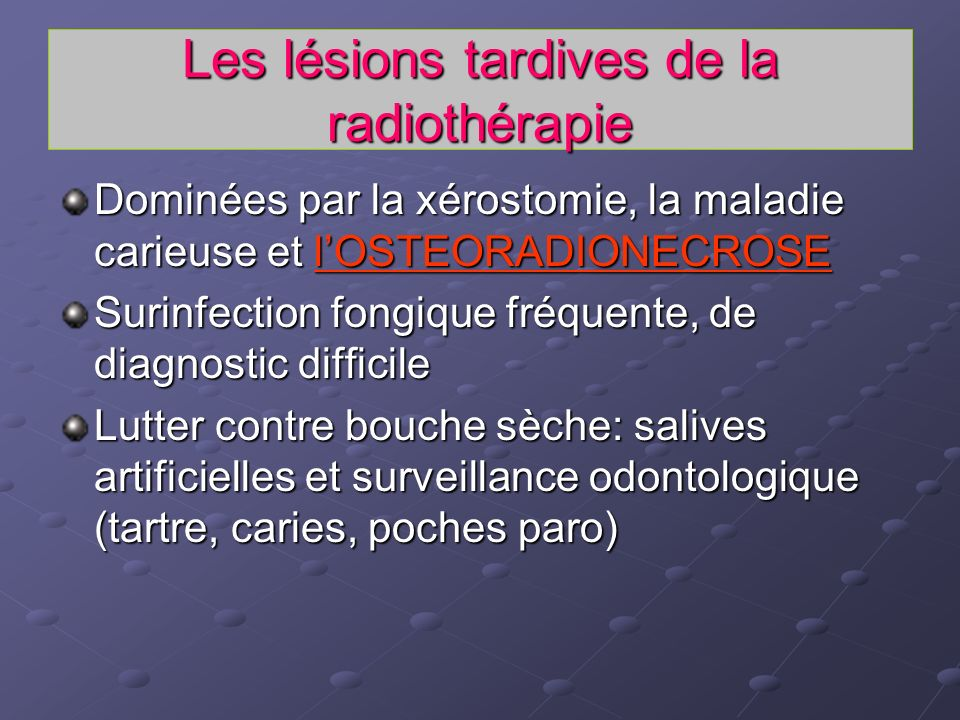 Les lésions tardives de la radiothérapie