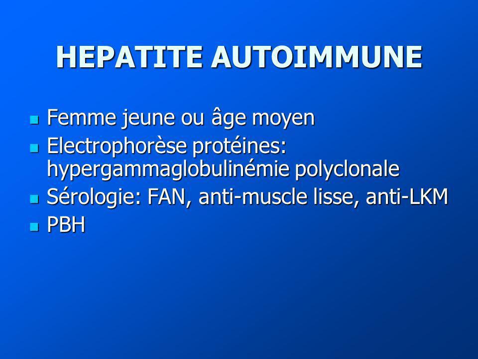HEPATITE AUTOIMMUNE Femme jeune ou âge moyen