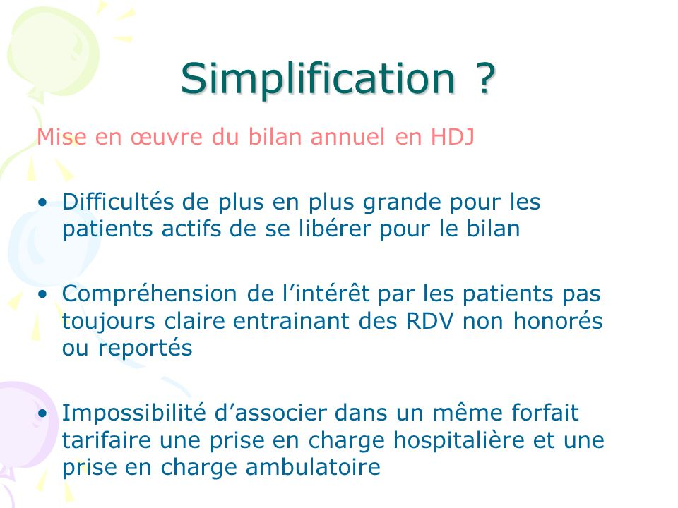 Simplification Mise en œuvre du bilan annuel en HDJ