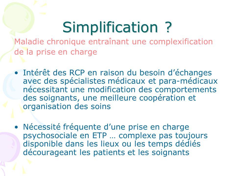 Simplification Maladie chronique entraînant une complexification