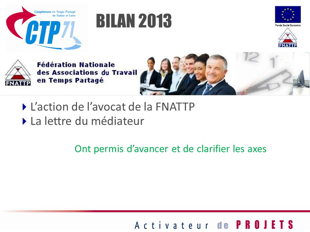 BILAN 2013 L'action de l'avocat de la FNATTP La lettre du médiateur