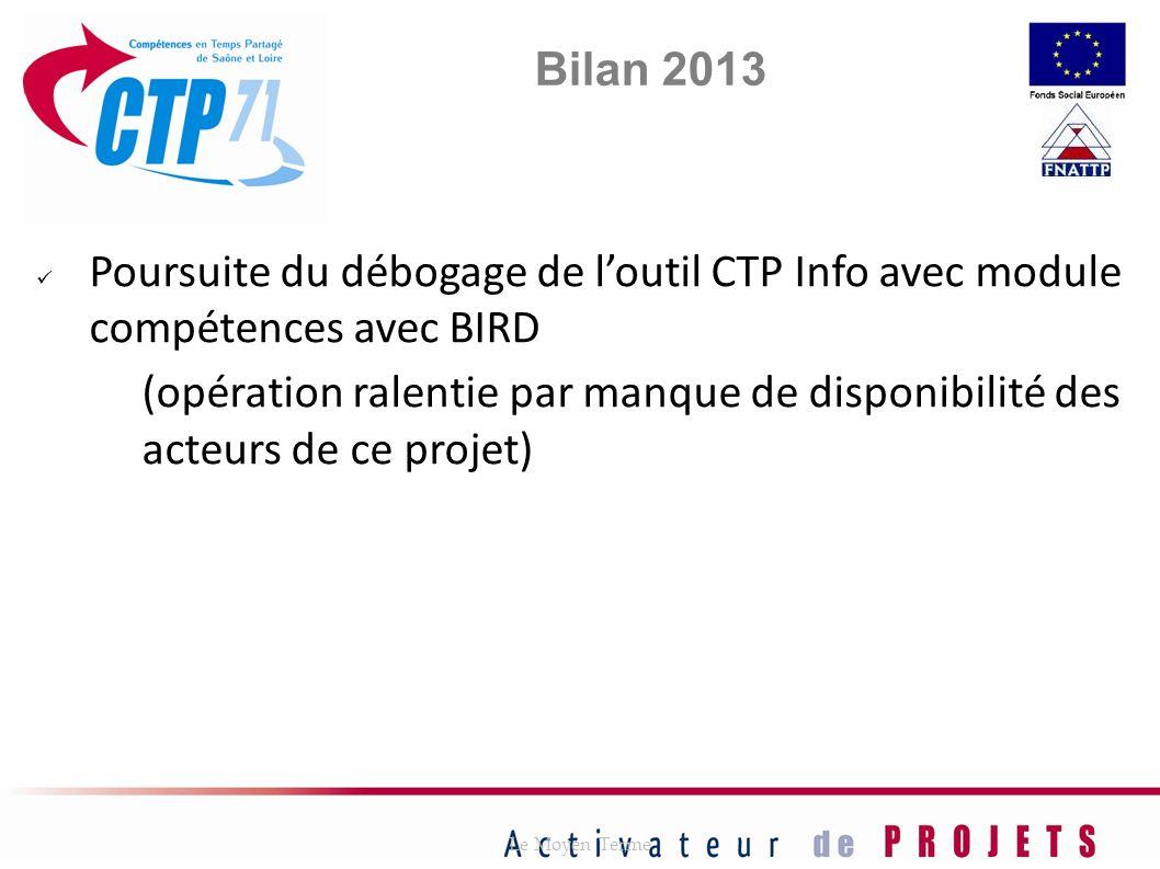 Bilan 2013 Poursuite du débogage de l'outil CTP Info avec module compétences avec BIRD.