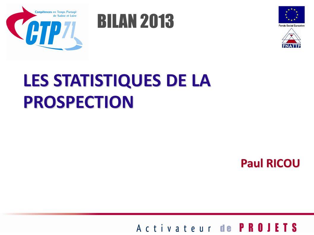 LES STATISTIQUES DE LA PROSPECTION
