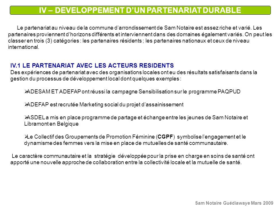 IV – DEVELOPPEMENT D'UN PARTENARIAT DURABLE