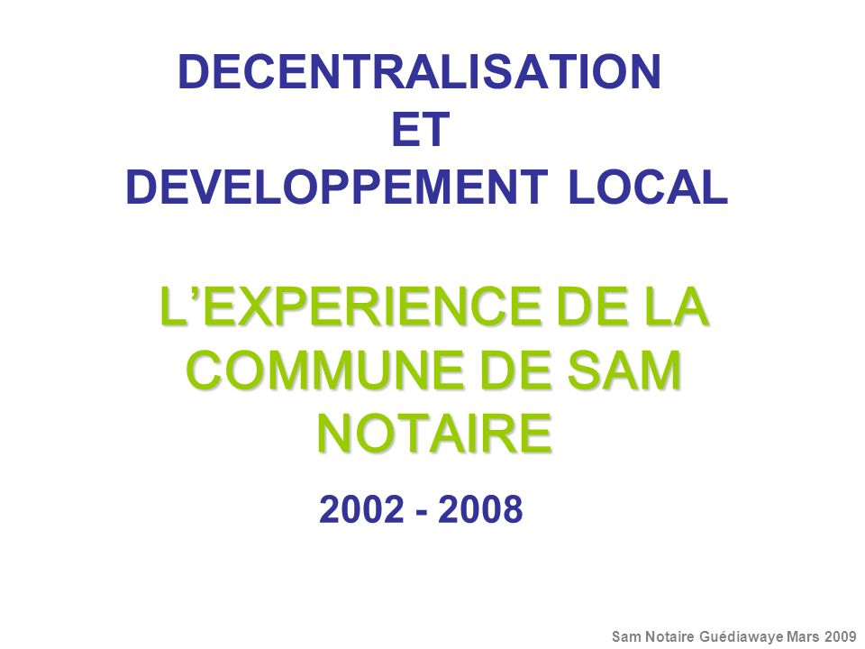 DECENTRALISATION ET DEVELOPPEMENT LOCAL