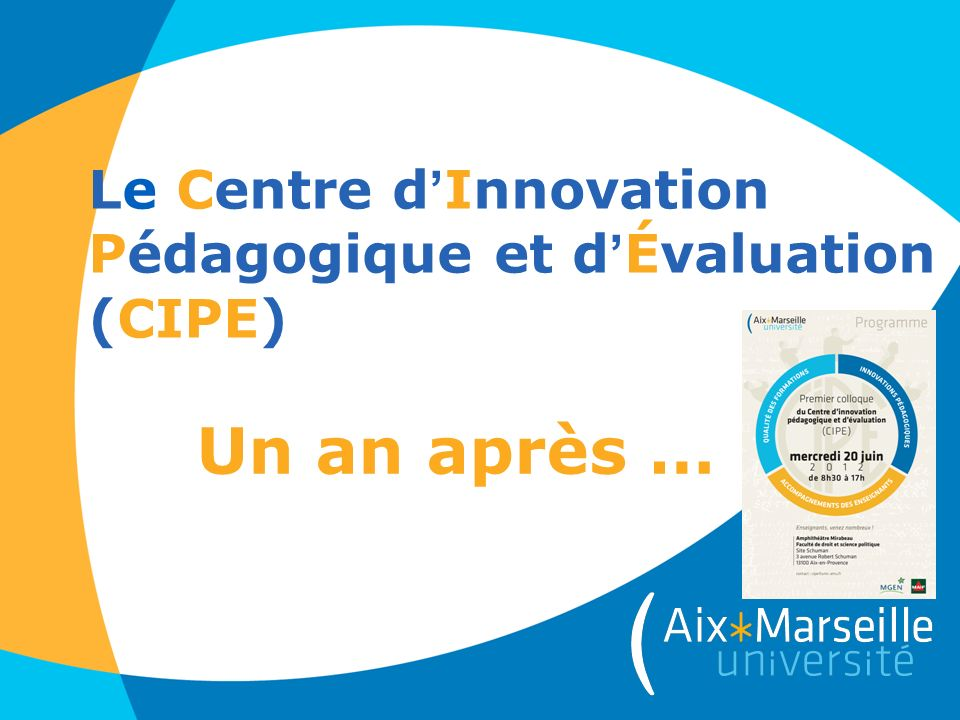 Le Centre d'Innovation Pédagogique et d'Évaluation (CIPE)