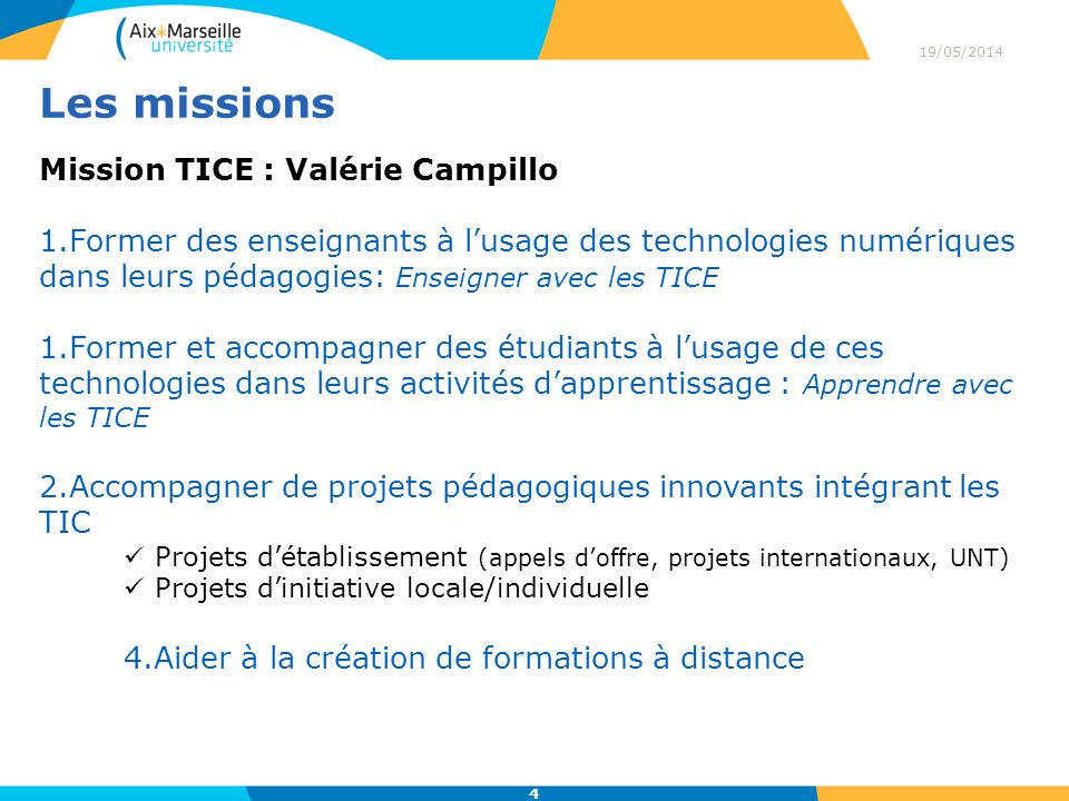 Les missions Mission TICE : Valérie Campillo