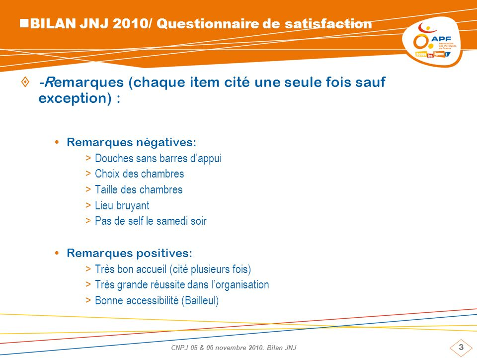BILAN JNJ 2010/ Questionnaire de satisfaction
