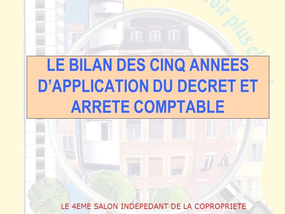 LE BILAN DES CINQ ANNEES D'APPLICATION DU DECRET ET ARRETE COMPTABLE