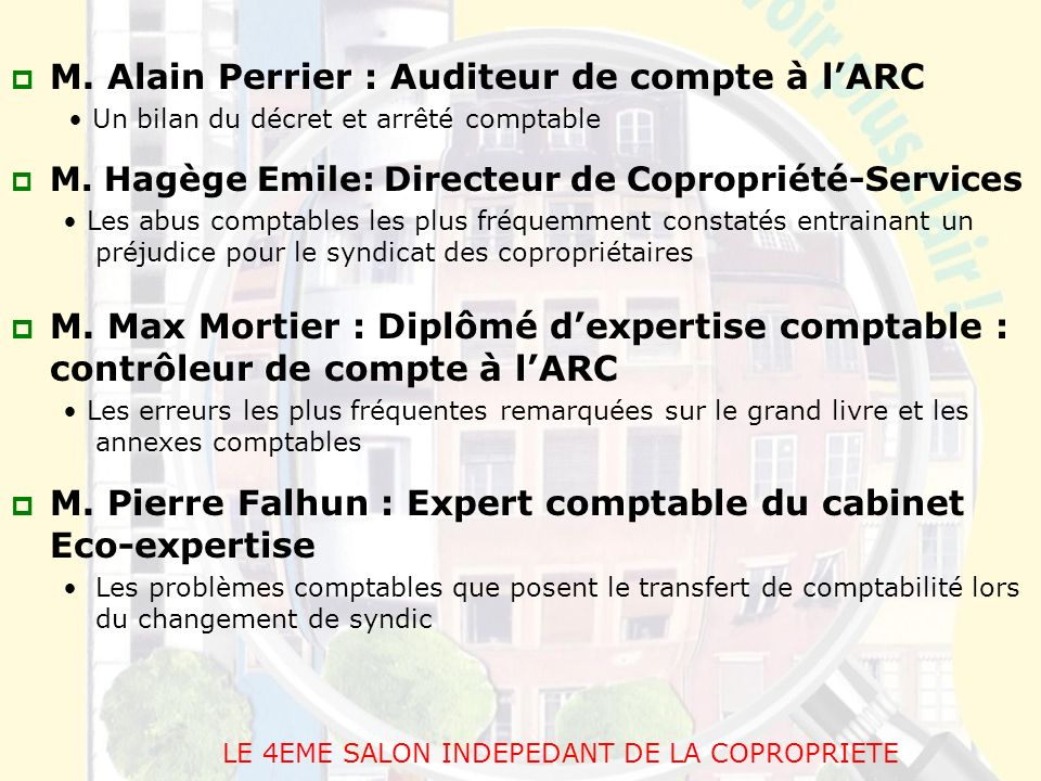 LE 4EME SALON INDEPEDANT DE LA COPROPRIETE