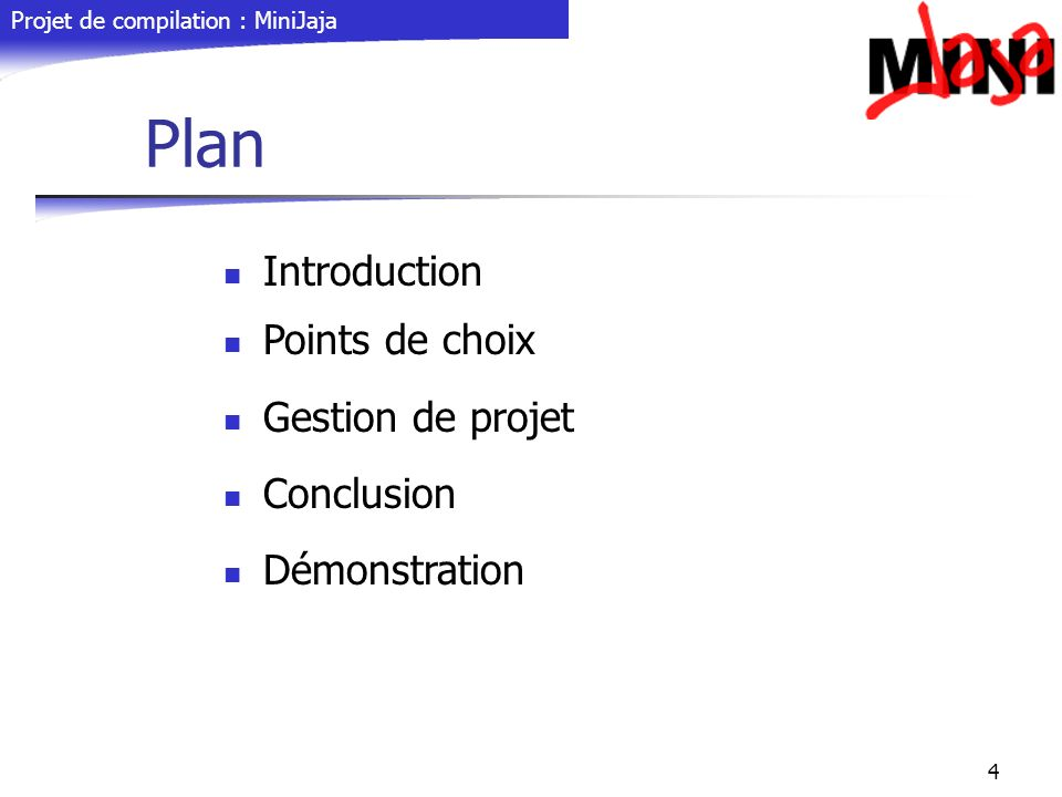 Plan Introduction Points de choix Gestion de projet Conclusion