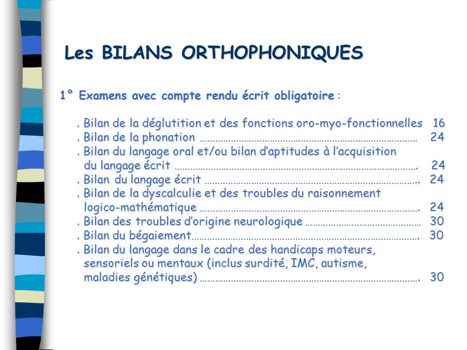 Les BILANS ORTHOPHONIQUES
