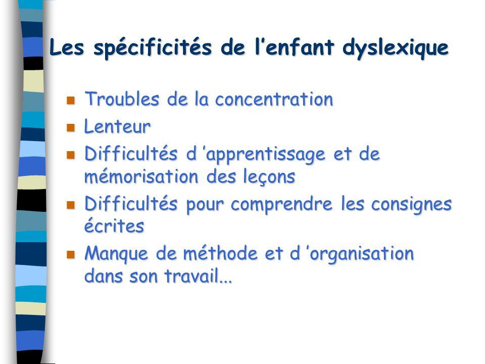 Les spécificités de l'enfant dyslexique