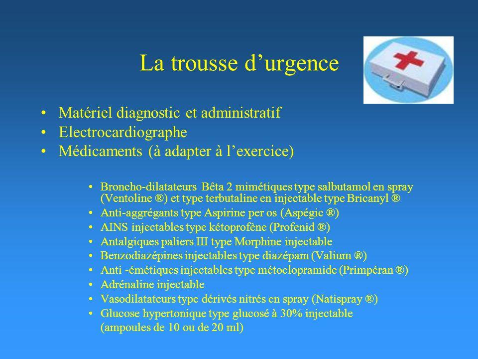 La trousse d'urgence Matériel diagnostic et administratif