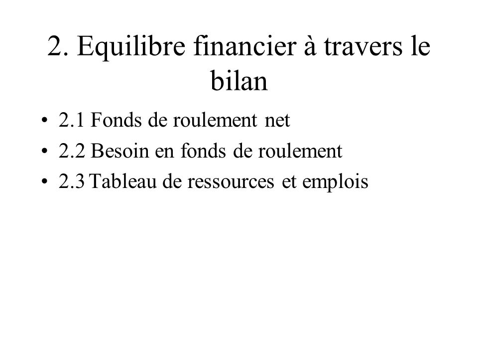 2. Equilibre financier à travers le bilan
