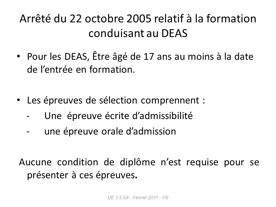 Arrêté du 22 octobre 2005 relatif à la formation conduisant au DEAS