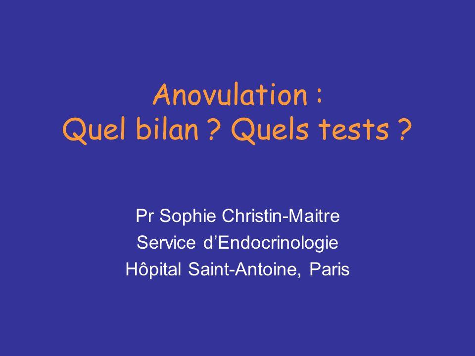 Anovulation : Quel bilan Quels tests
