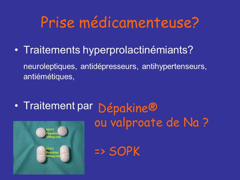 Prise médicamenteuse Dépakine® ou valproate de Na => SOPK