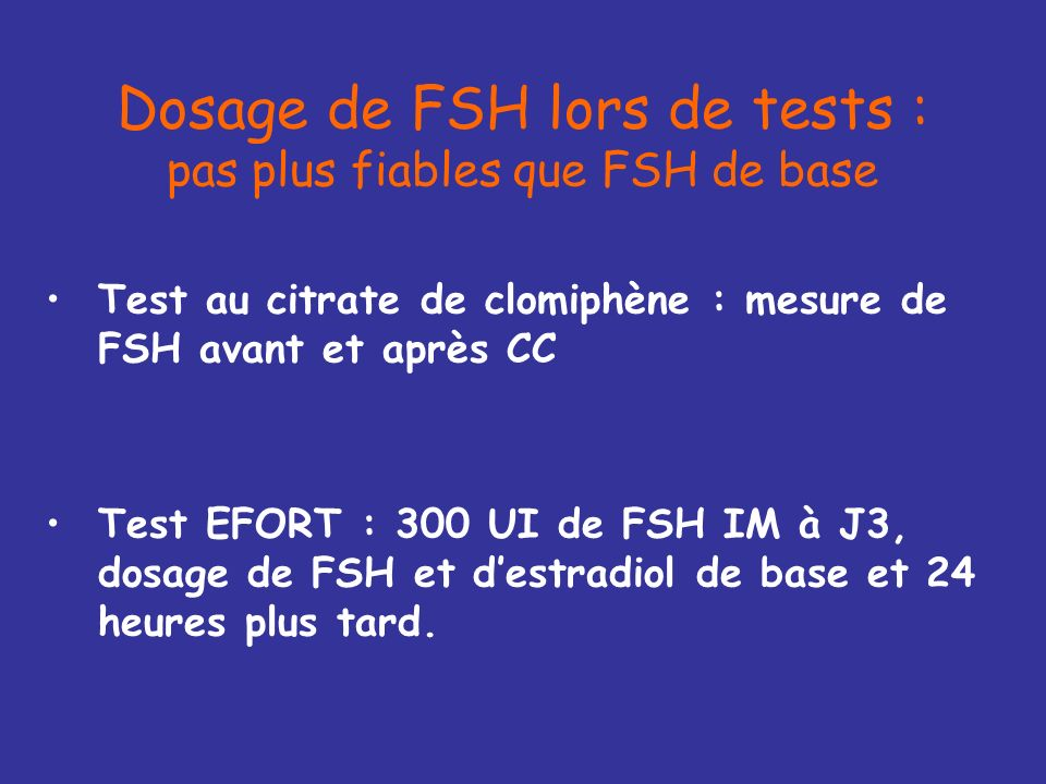 Dosage de FSH lors de tests : pas plus fiables que FSH de base