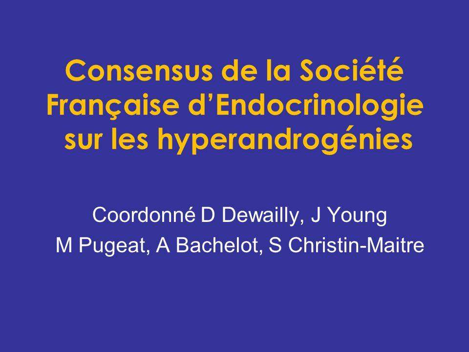 Coordonné D Dewailly, J Young M Pugeat, A Bachelot, S Christin-Maitre