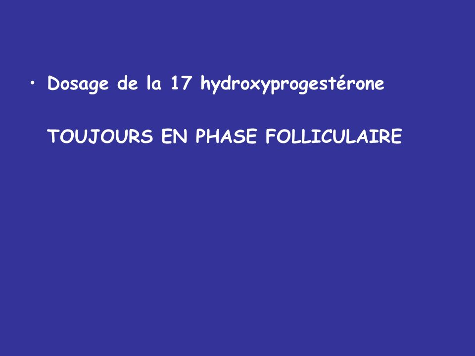 Dosage de la 17 hydroxyprogestérone