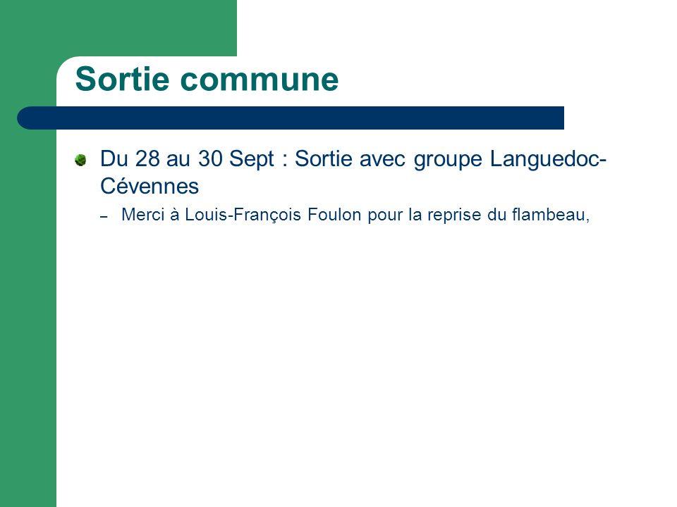 Sortie commune Du 28 au 30 Sept : Sortie avec groupe Languedoc-Cévennes.