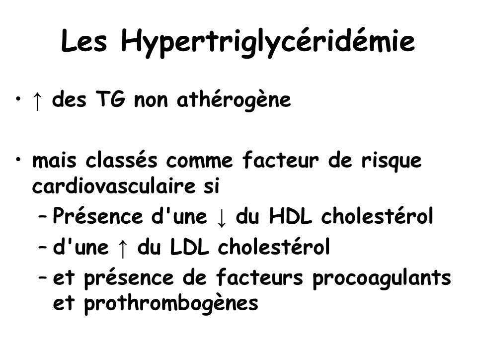 Les Hypertriglycéridémie