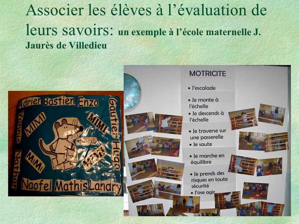 Associer les élèves à l'évaluation de leurs savoirs: un exemple à l'école maternelle J.