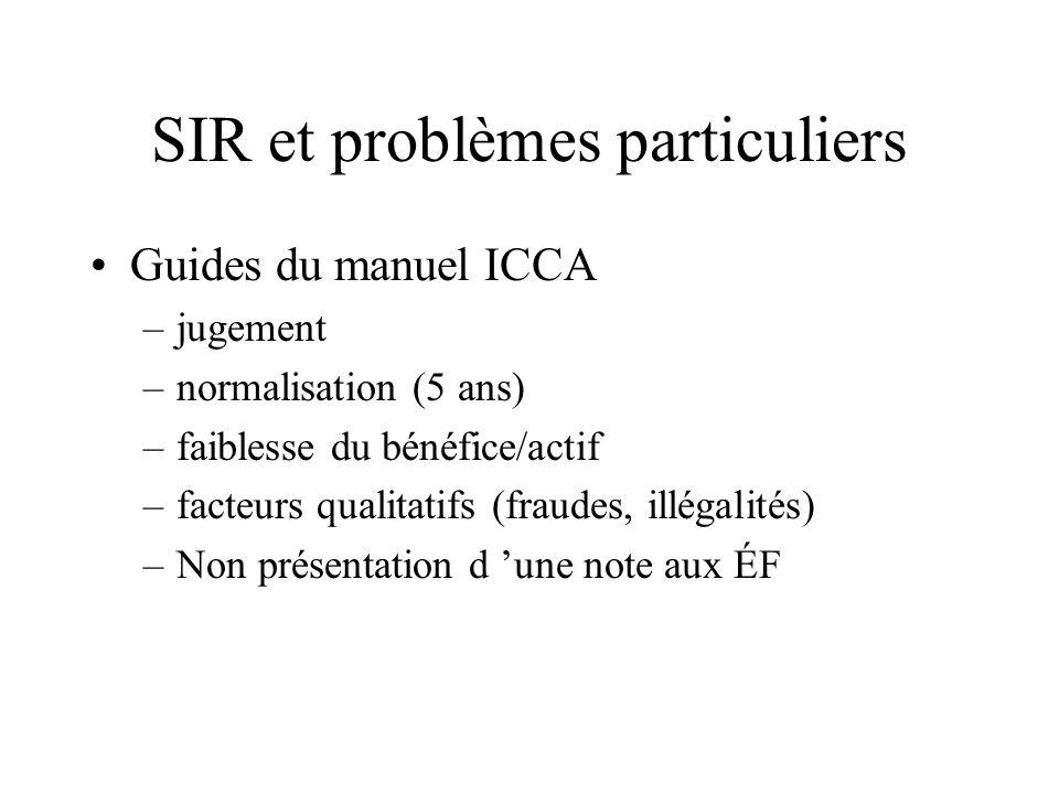 SIR et problèmes particuliers