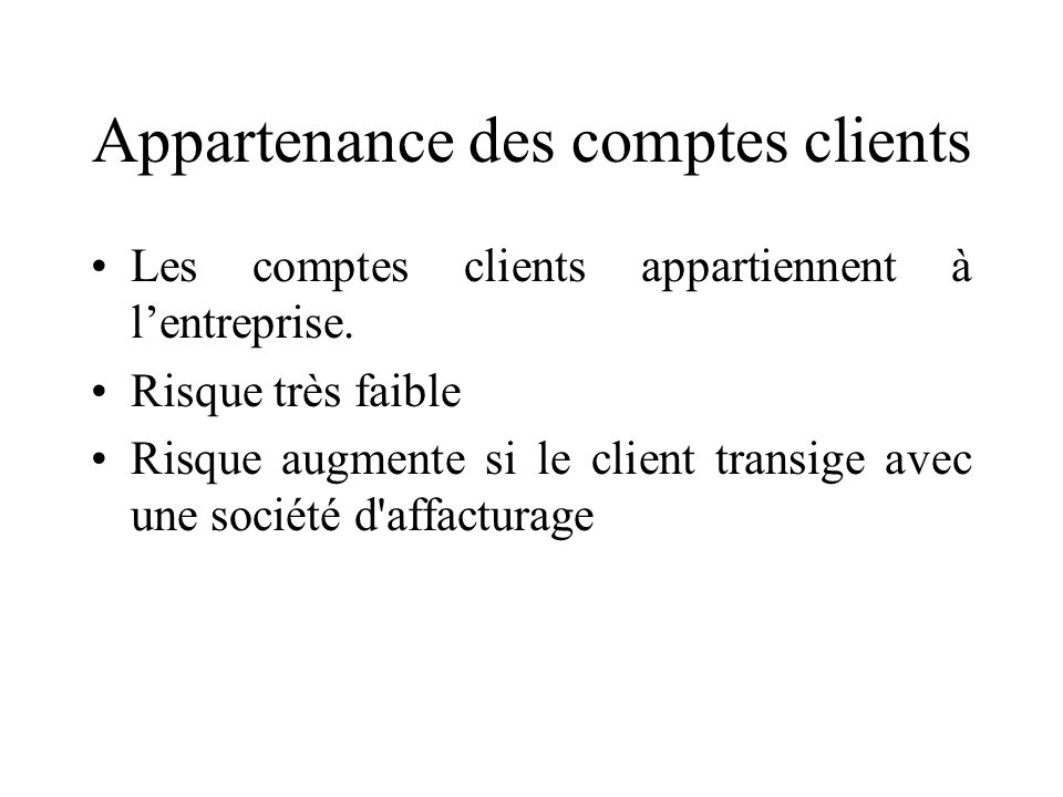Appartenance des comptes clients
