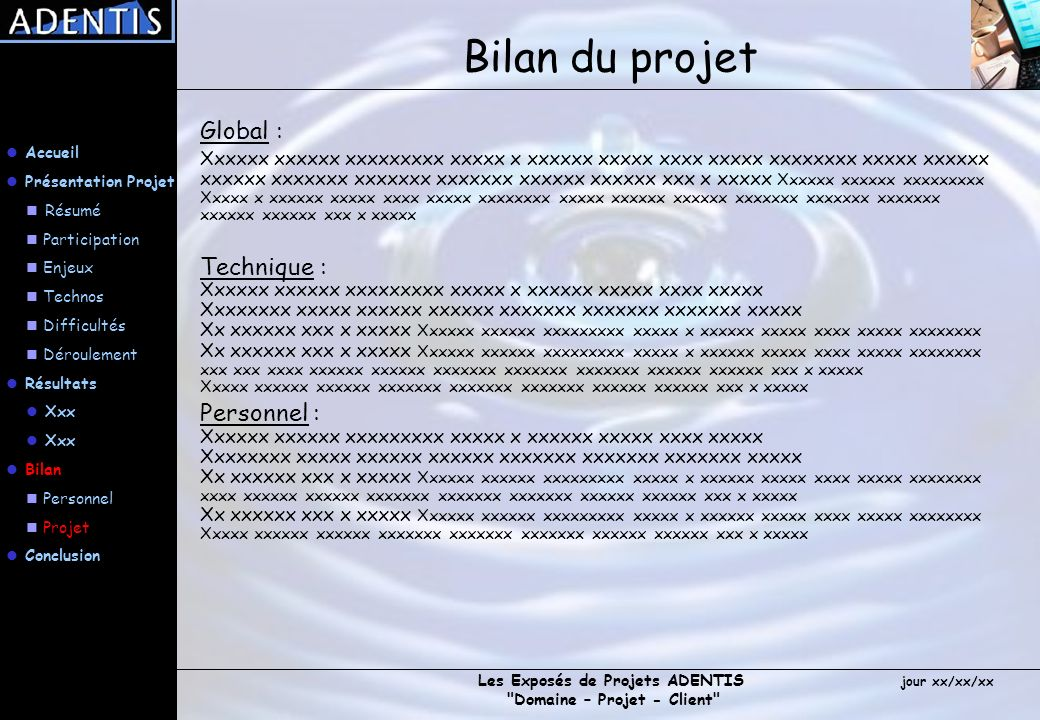 Bilan du projet Global : Technique : Personnel :