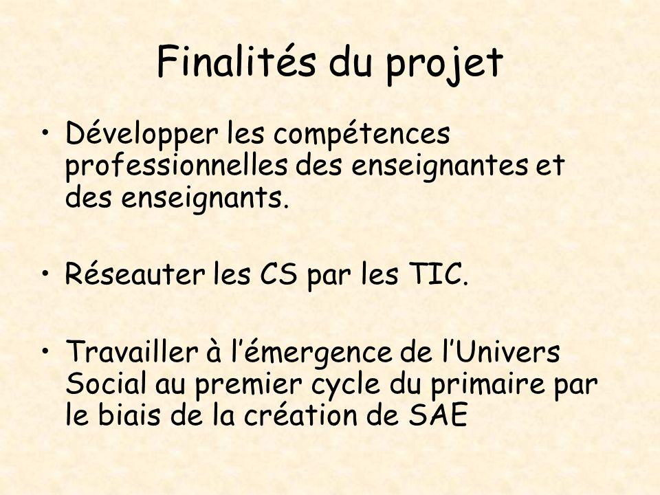 Finalités du projet Développer les compétences professionnelles des enseignantes et des enseignants.